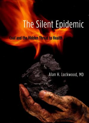 Revealing the 'silent epidemic' of coal's health hazards